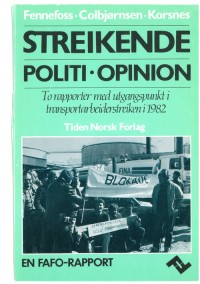 Streikende, politi, opinion