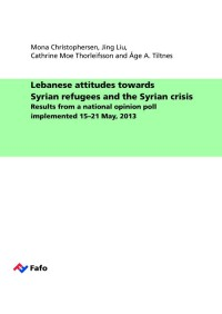 Lebanese attitudes towards Syrian refugees and the Syrian crisis