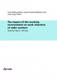 The impact of the working environment on work retention of older workers