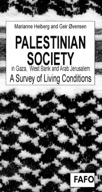 Palestinian Society in Gaza, West Bank and Arab Jerusalem