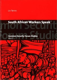 South African Workers Speak