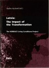 Latvia: The Impact of the Transformation