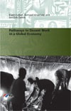 Pathways to Decent Work in a Global Economy