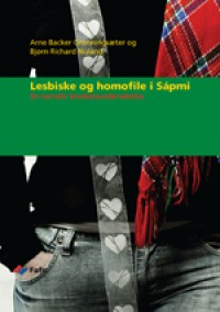 Lesbians and Gays in Sápmi. A narrative approach to explore living conditions