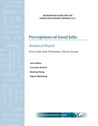 Perceptions of Good Jobs. Analytical Report. Port Loko and Freetown, Sierra Leone