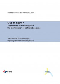 Out of sight? - Approaches and challenges in the identification of trafficked persons