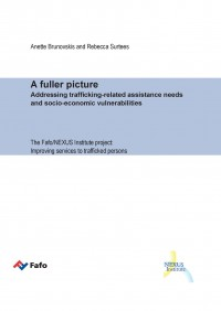 A fuller picture - Addressing trafficking-related assistance needs and socio-economic vulnerabilities