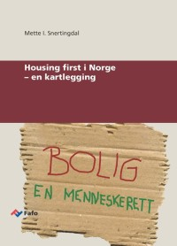 Housing first i Norge – en kartlegging