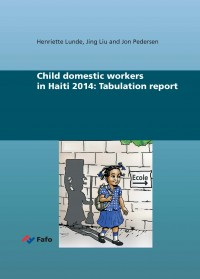 Child domestic workers in Haiti 2014: Tabulation report