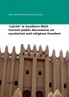 'Laïcité' in Southern Mali: Current public discussions on secularism and religious freedom