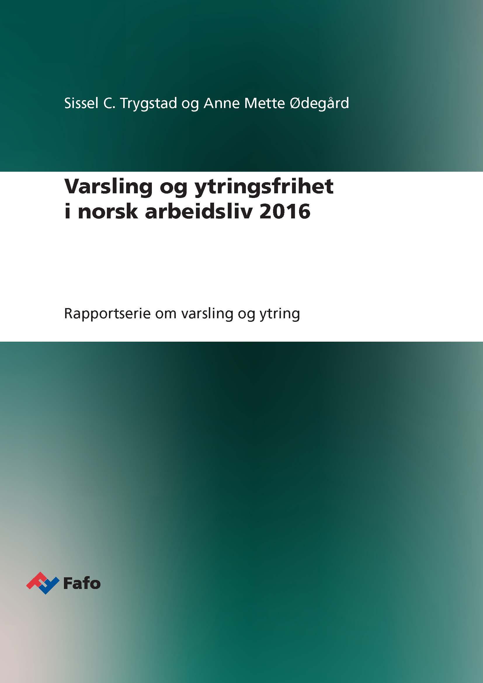 New reports on whistle-blowing and freedom of speech in Norwegian working life