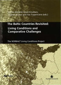 The Baltic Countries Revisited: Living Conditions and Comparative Challenges
