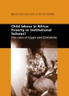 Child labour in Africa: Poverty or institutional failures?
