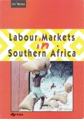 Labour Markets Southern Africa