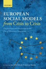 European Social Models From Crisis to Crisis: