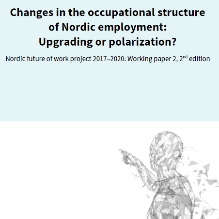Polarization or upgrading? Mixed tendencies in the Nordic labour markets